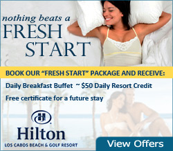 Vacation Specials at Hilton Los Cabos Beach Resort & Spa