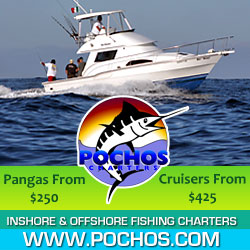 Pochos Fishing Charters in Cabo San Lucas
